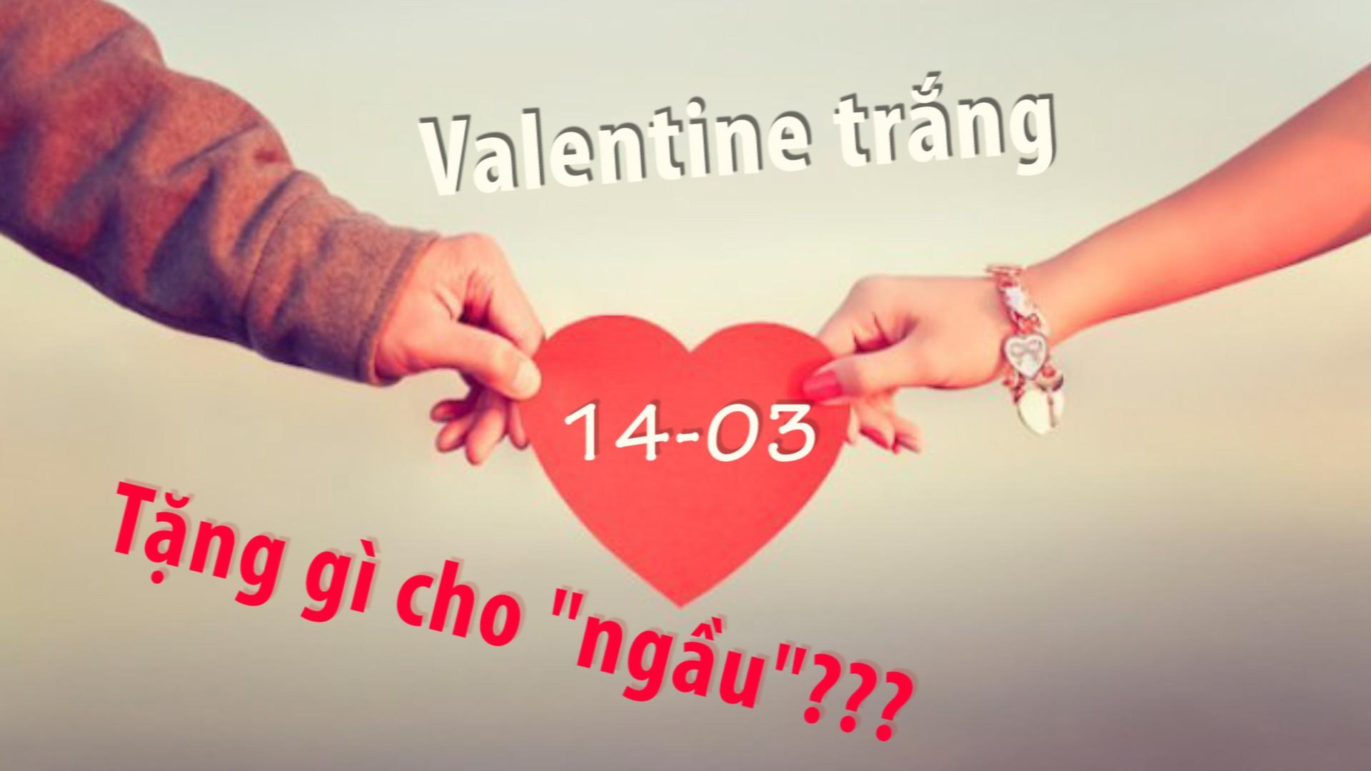 Valentine Trắng 14.3 có phải là ngày đàn ông tặng quà cho phụ nữ? | Đời  sống | Thanh Niên
