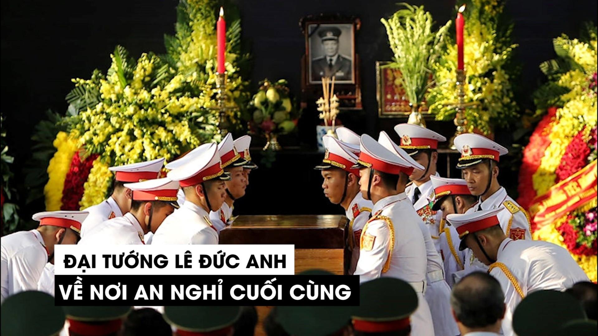 Nguyên chủ tịch nước, đại tướng Lê Đức Anh đã về nơi an nghỉ cuối cùng