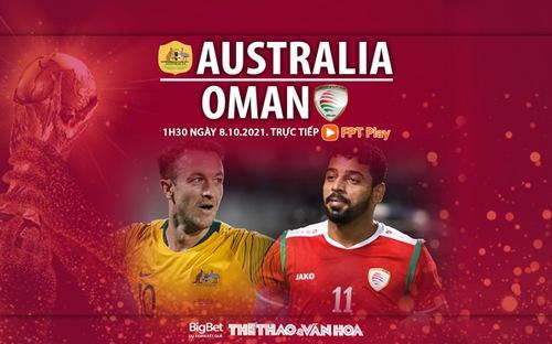 Soi kèo nhà cái Úc vs Oman. Nhận định, dự đoán bóng đá World Cup 2022 (1h30, 8/10)